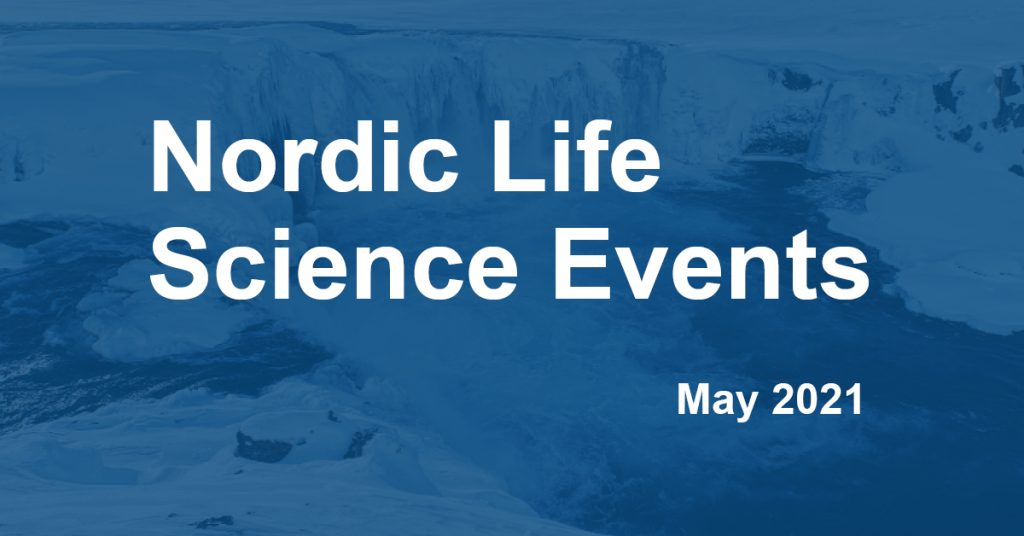 Nordic Life Science Events in May 2021