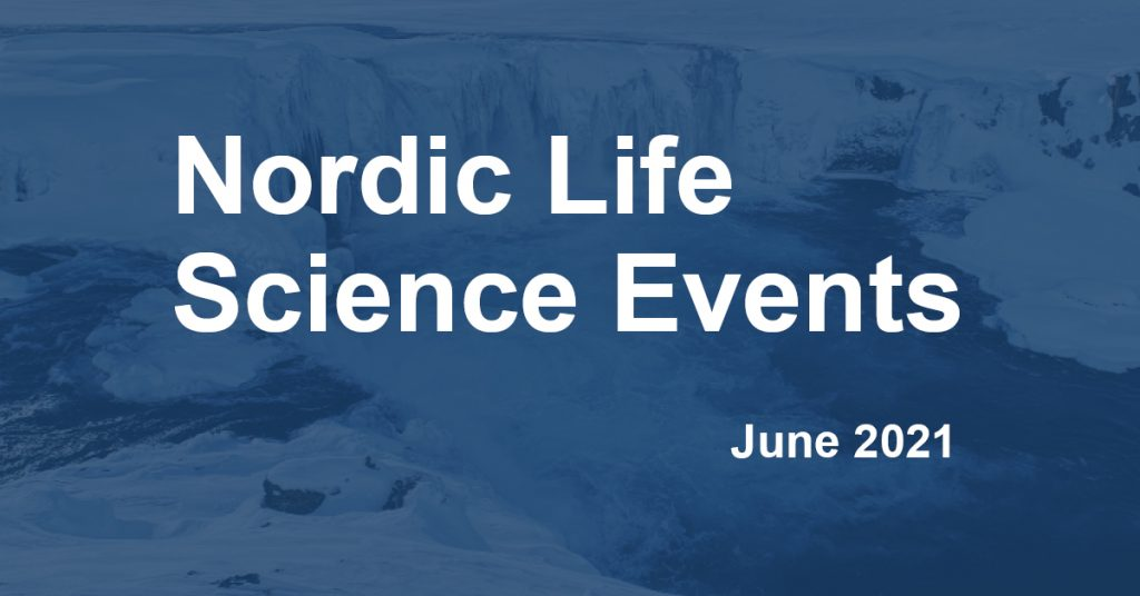 Nordic Life Science Events in June 2021